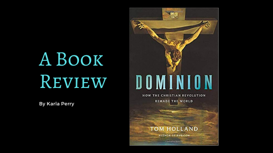 Book Review: Tom Holland's Dominion
