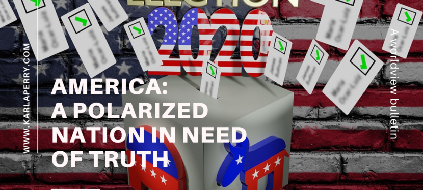 America: A Polarized Nation in Need of Truth